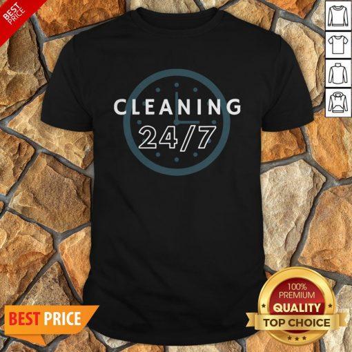 Cleaning 247 Housekeeping Humor Shirt
