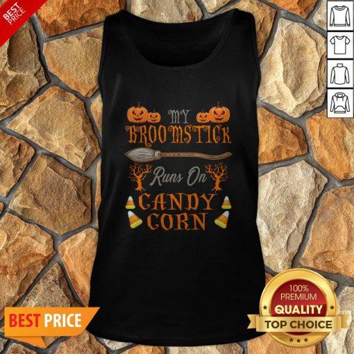 Cute Halloween Candy My Broomstick Runs On Candy Corn Tank Top