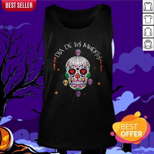 Dia De Los Muertos Funny Day Of The Dead Sugar Skulls Tank Top