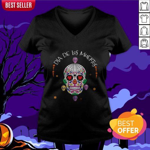 Dia De Los Muertos Funny Day Of The Dead Sugar Skulls V-neck