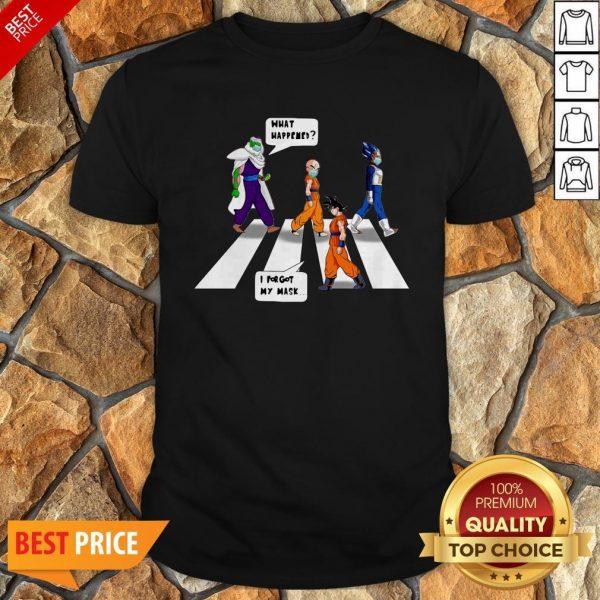 Dragon Ball Z Abbey Road What Happened I Forgot My Mask Shirt