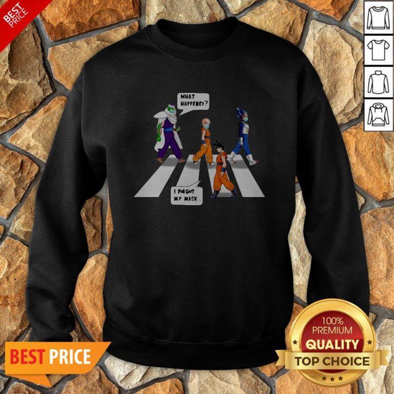 Dragon Ball Z Abbey Road What Happened I Forgot My Mask Sweatshirt
