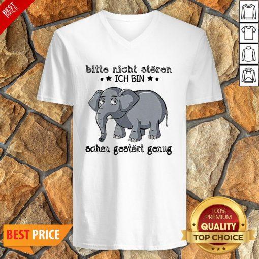 Elephant Bitte Nicht Storen Ich Bin Schon Gestort Genug V-neck