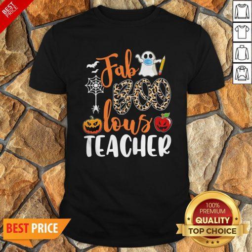 Fab Boo Lous Teacher Halloween Shirt