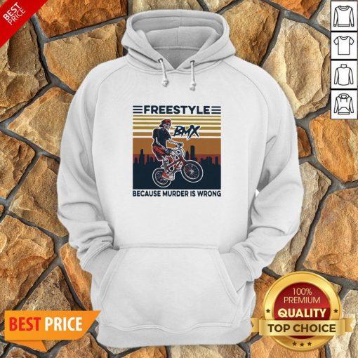Freestyle Because Murder Is Wrong Biker Vintage Hoodie