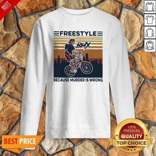 Freestyle Because Murder Is Wrong Biker Vintage Sweatshirt