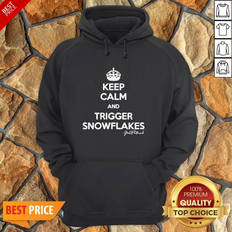 Keep Calm And Trigger Snowflakes Hoodie