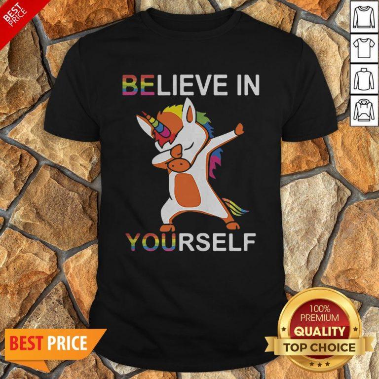 LGBT Unicorn Dabbing Believe In Yourself Shirt