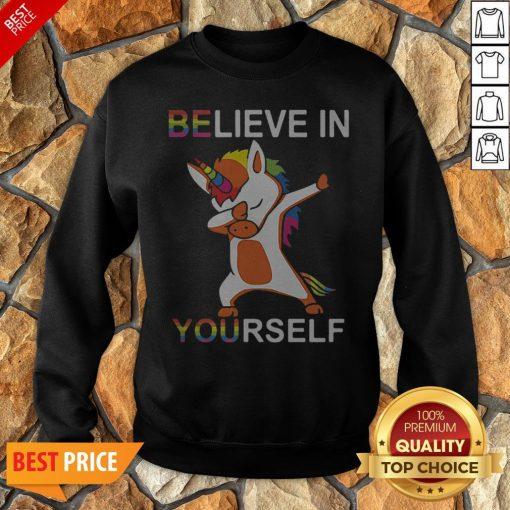 LGBT Unicorn Dabbing Believe In Yourself Sweatshirt