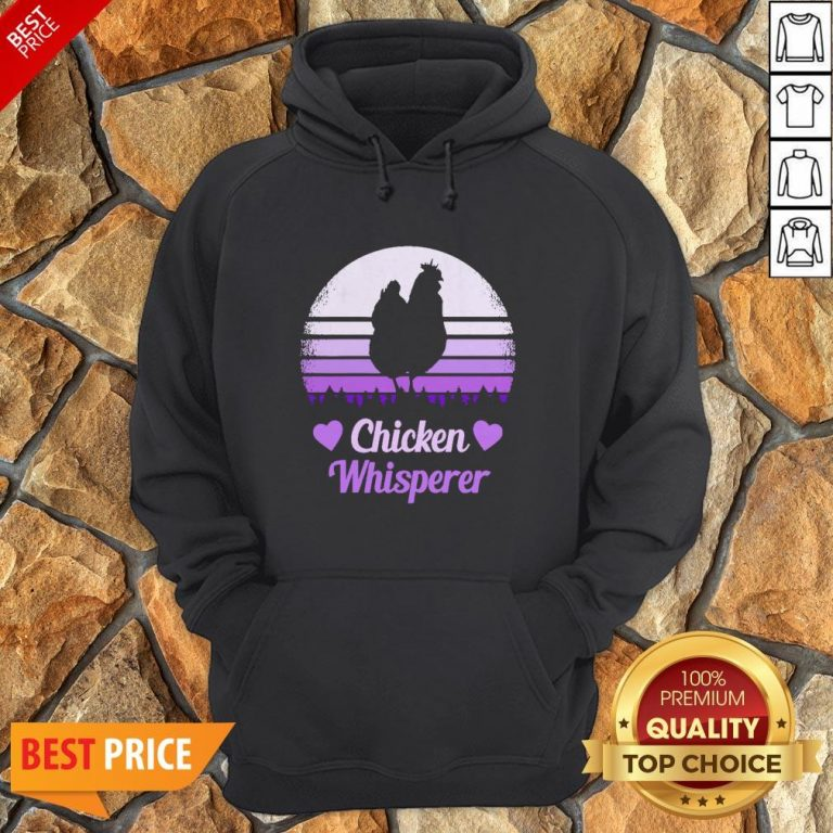 Nice Chicken Whisperer Vintage Hoodie