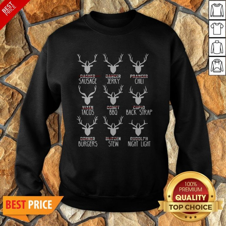 Nice Hunters All Of Santa's Reindeer Sweatshirt