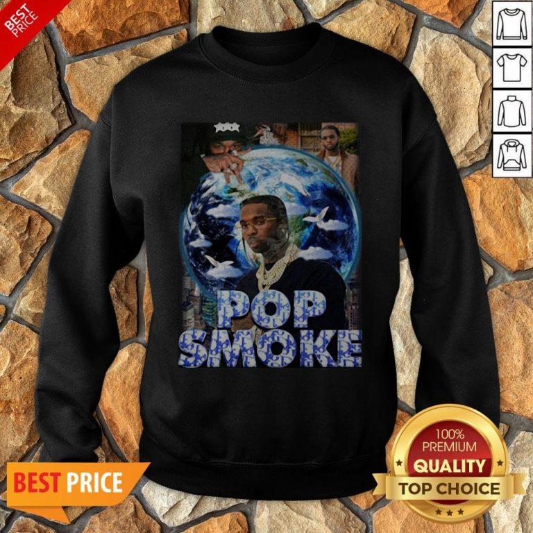Nice Pop Smoke 2020 Sweatshirt