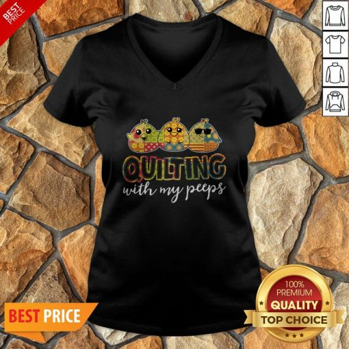 Nice Quilting With My Peeps V-neck