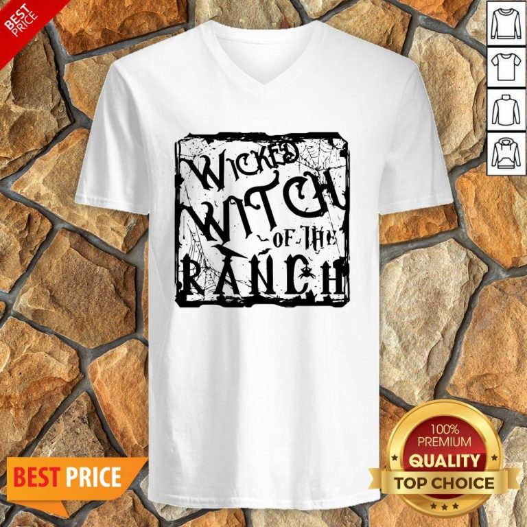 Nice Wicked Witch Of The Ranch V-neck