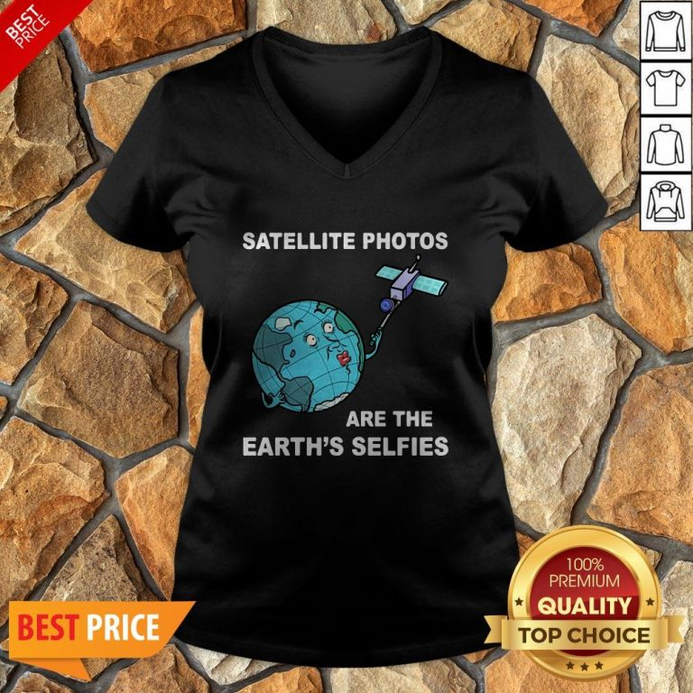 Satellite Photos Are The Earth's Selfies V-neck