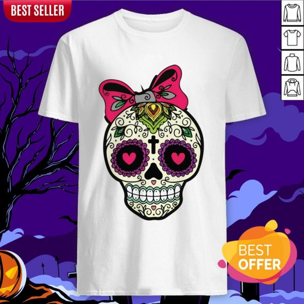 Sugar Skull Lady Dia De Muertos Day Of Dead In Mexican Holiday Shirt