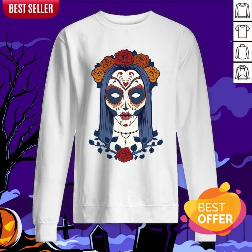 Sugar Skull Lady Dia De Muertos Day Of Dead Sweatshirt