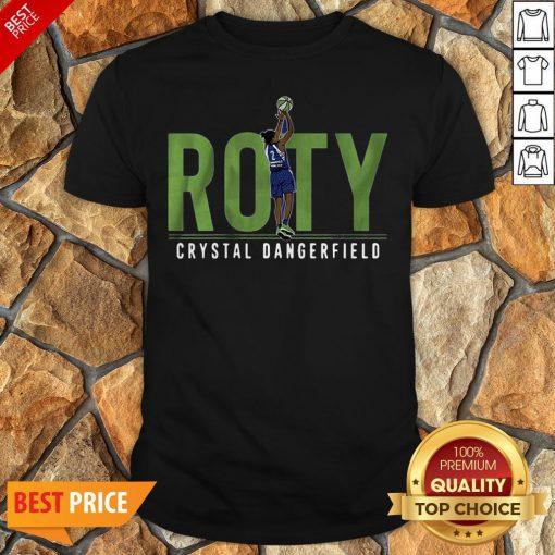 Crystal Dangerfield Roty Minnesota Shirt