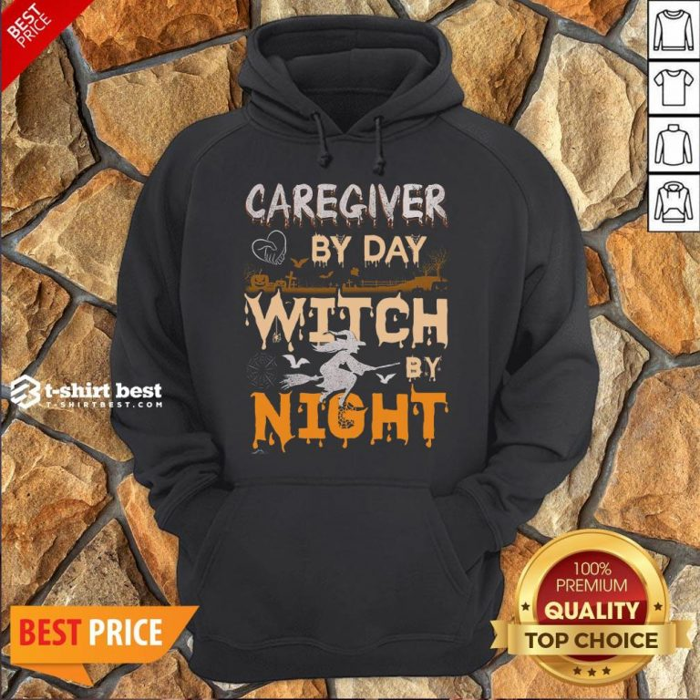 Funny Halloween Caregiver By Day Witch By Night Hoodie- Design By T-shirtbest.com