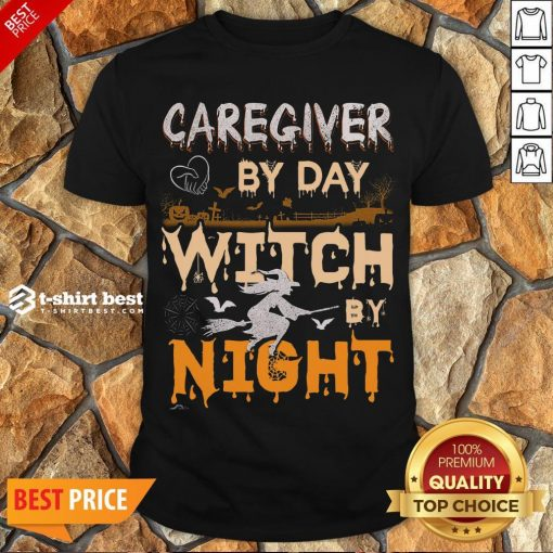 Funny Halloween Caregiver By Day Witch By Night Shirt- Design By T-shirtbest.com