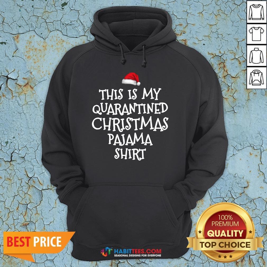 Funny This Is My Quarantine Christmas Pajama Hoodie- Design By T-shirtbest.com