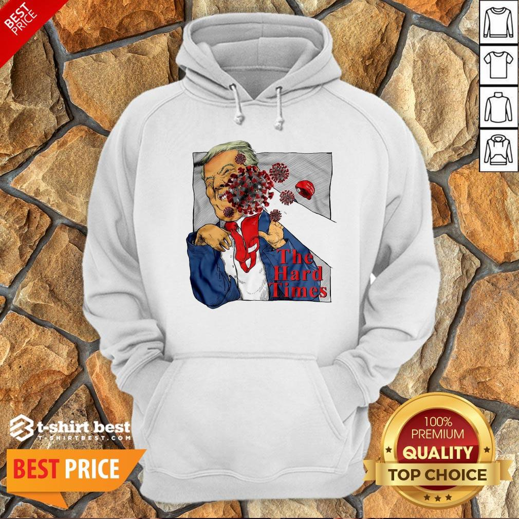 Good Corona Punch Trump The Hard Times Hoodie- Design By T-shirtbest.com