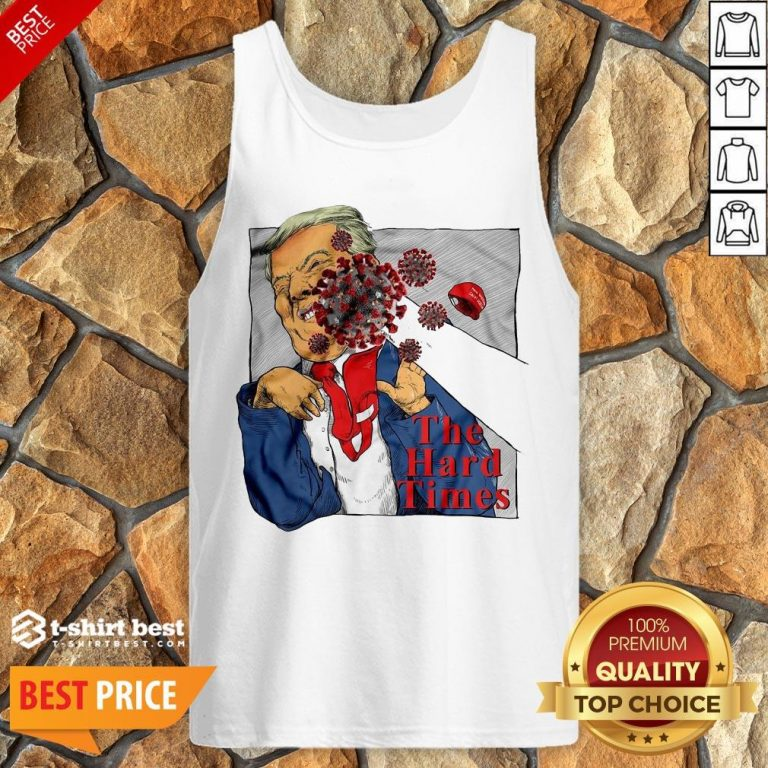 Good Corona Punch Trump The Hard Times Tank Top- Design By T-shirtbest.com