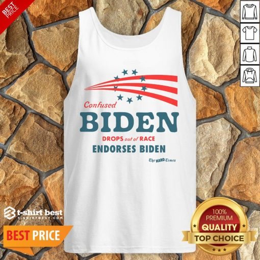 Hot Confused Biden Drops Out Of Race Endorses Biden Tank Top- Design By T-shirtbest.com