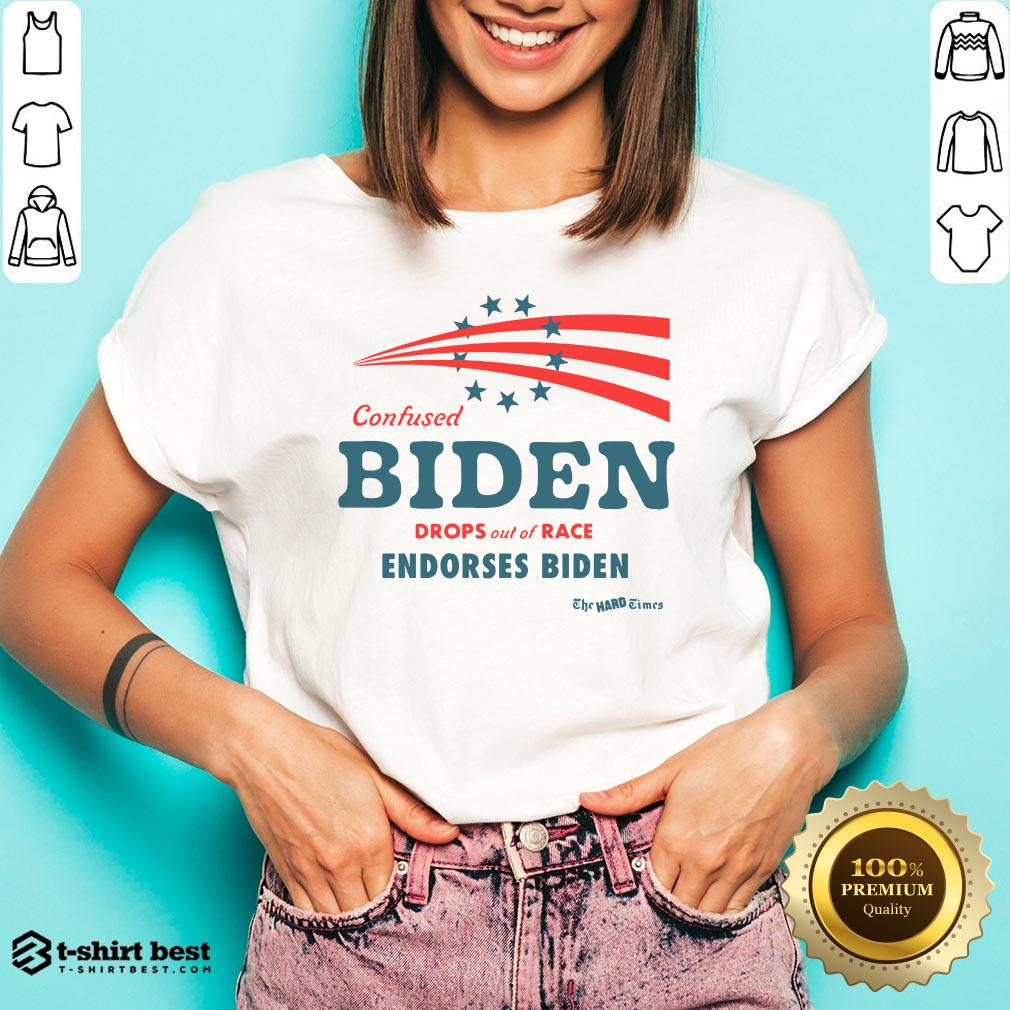 Hot Confused Biden Drops Out Of Race Endorses Biden V-neck- Design By T-shirtbest.com