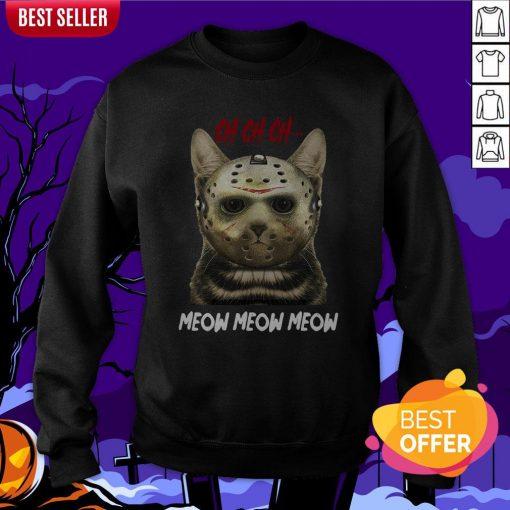 Jason Voorhees Ch Ch Ch Meow Meow Meows Sweatshirt