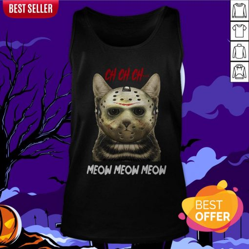 Jason Voorhees Ch Ch Ch Meow Meow Meows Tank Top