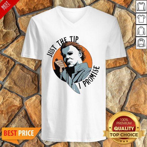 Michael Myers Just The Tip I Promise Halloween V-neck
