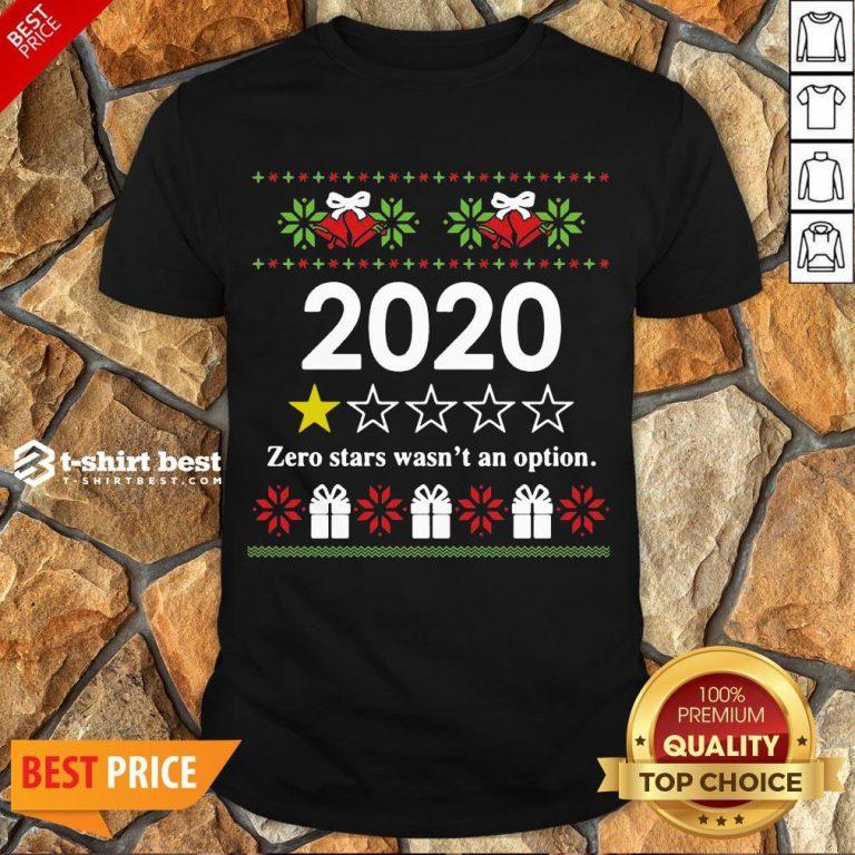 Nice 2020 Zero Stars Wasn't An Option Ugly Christmas Shirt- Design By T-shirtbest.com
