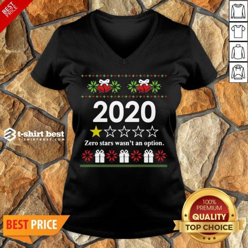 Nice 2020 Zero Stars Wasn't An Option Ugly Christmas V-neck- Design By T-shirtbest.com