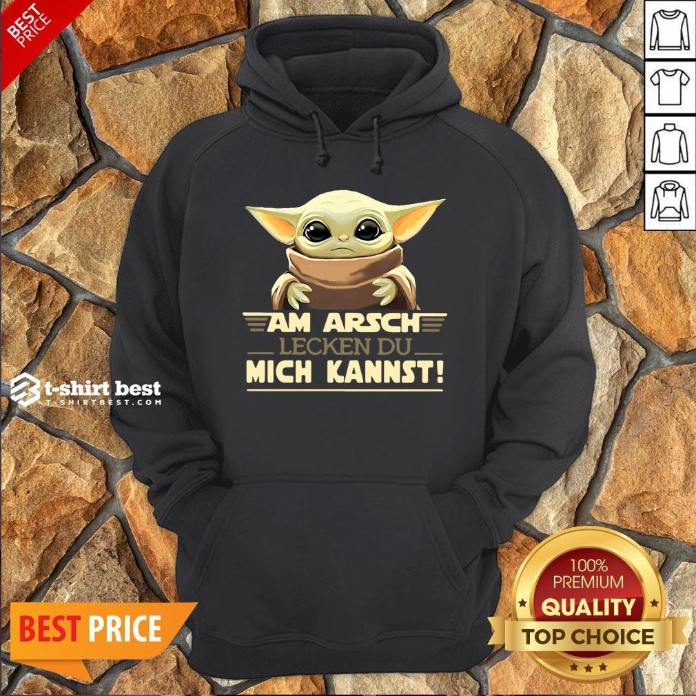 Nice Baby Yoda Am Arsch Lecken Du Mich Kannst Hoodie- Design By T-shirtbest.com