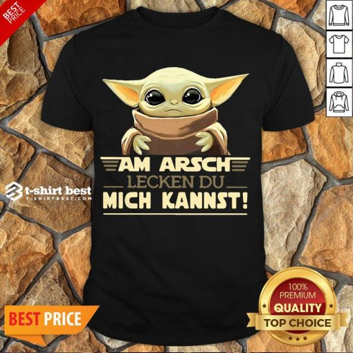 Nice Baby Yoda Am Arsch Lecken Du Mich Kannst Shirt- Design By T-shirtbest.com