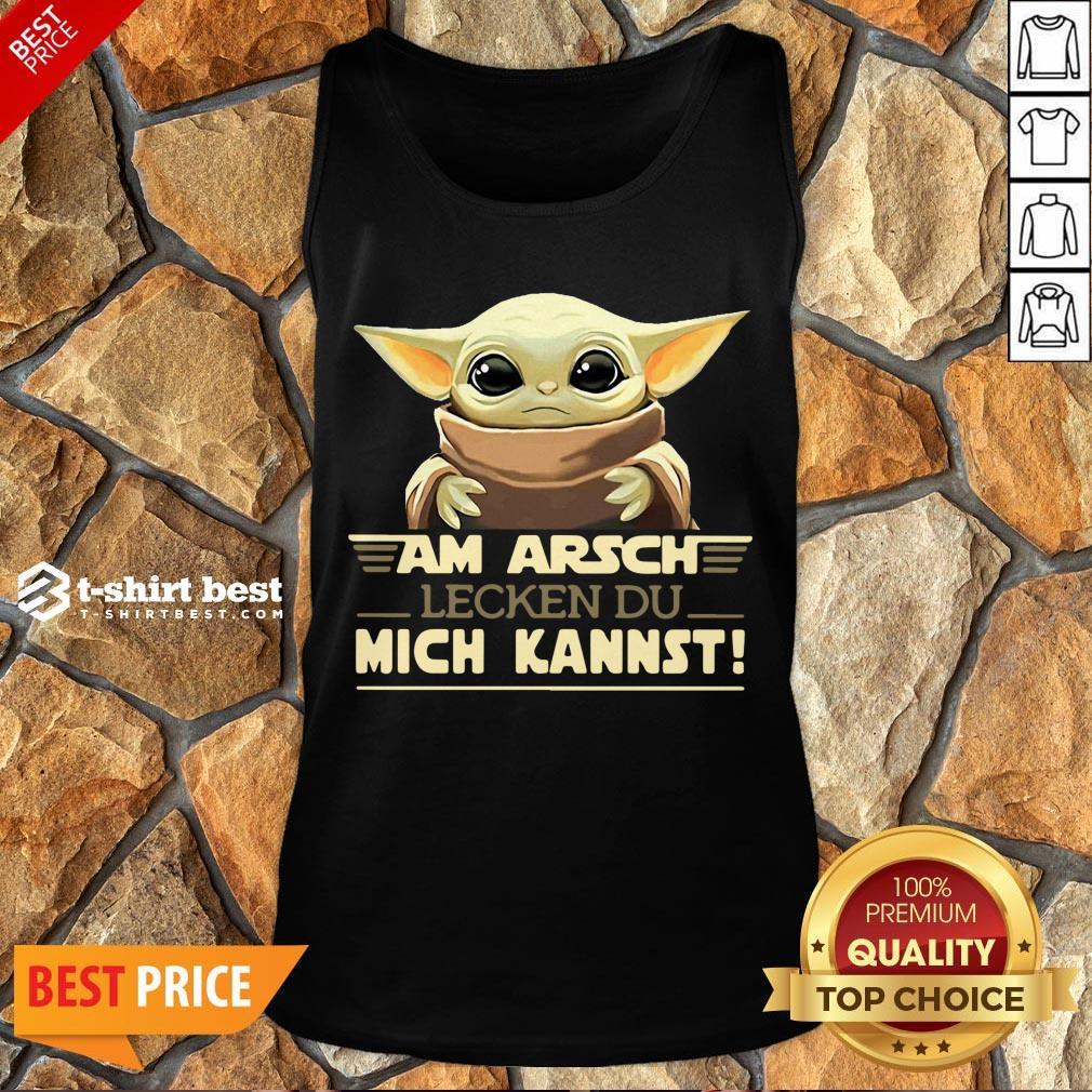 Nice Baby Yoda Am Arsch Lecken Du Mich Kannst Tank Top- Design By T-shirtbest.com