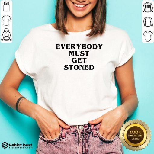 Nice Everybody Must Get Stoned V-neck