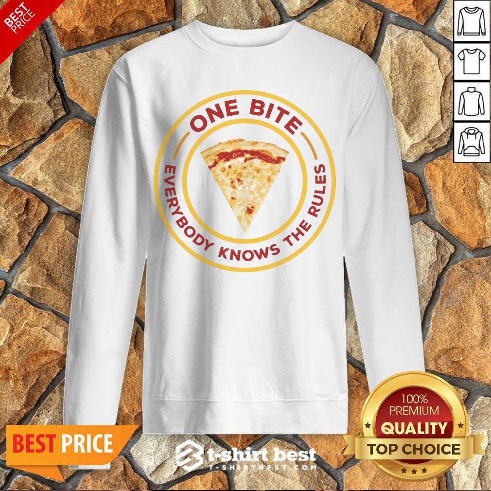 Nice One Bite Everyone Knows The Rules Sweatshirt- Design By T-shirtbest.com