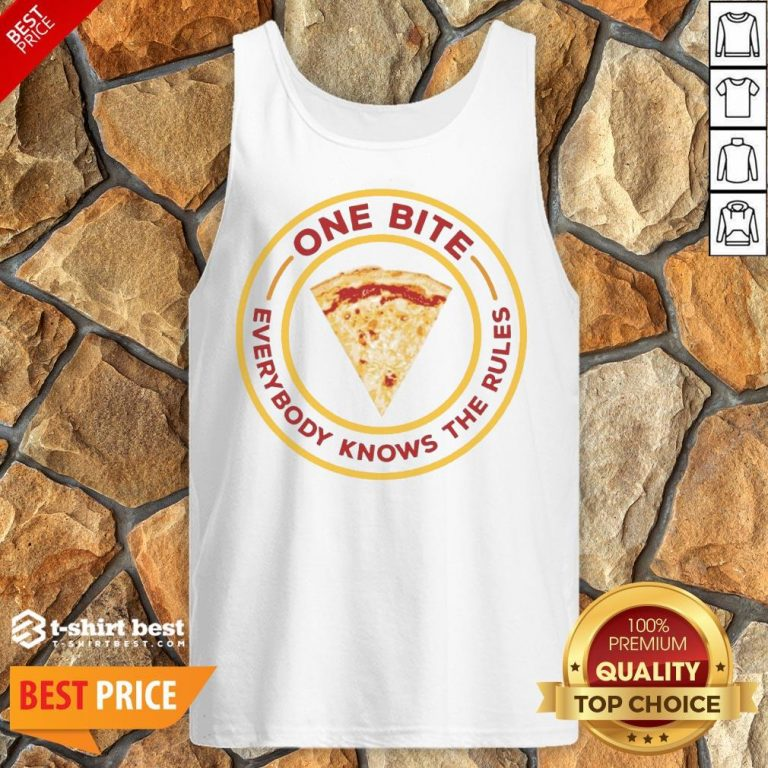 Nice One Bite Everyone Knows The Rules Tank Top- Design By T-shirtbest.com