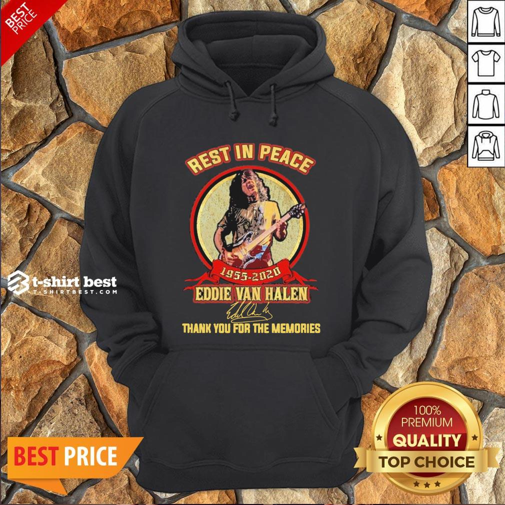 Nice Rest In Peace 1955 2020 Eddie Van Halen Signature Thank You For The Memories Hoodie- Design By T-shirtbest.com