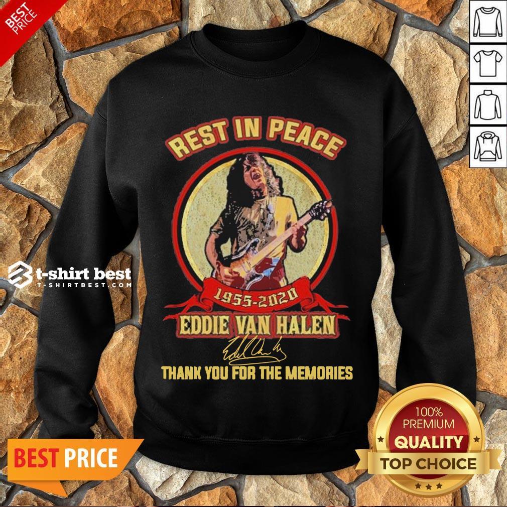 Nice Rest In Peace 1955 2020 Eddie Van Halen Signature Thank You For The Memories Sweatshirt- Design By T-shirtbest.com