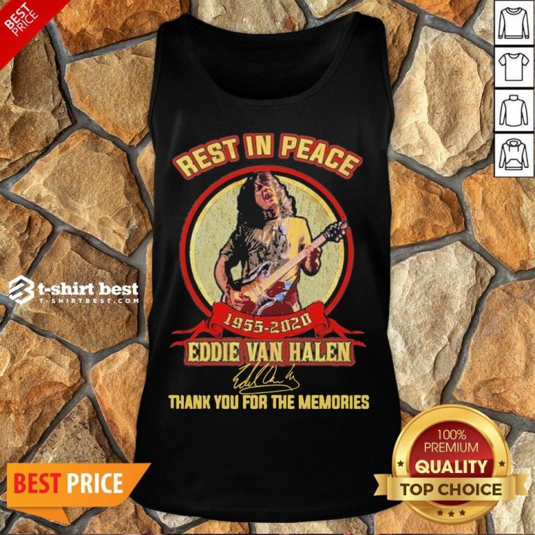 Nice Rest In Peace 1955 2020 Eddie Van Halen Signature Thank You For The Memories Tank Top- Design By T-shirtbest.com