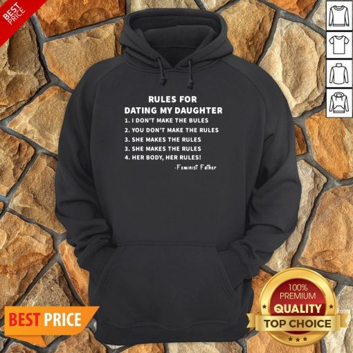 Nice Rules For Dating My Daughter Hoodie