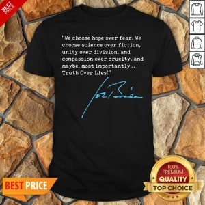 Nice Truth Over Lies Joe Biden 2020 Shirt