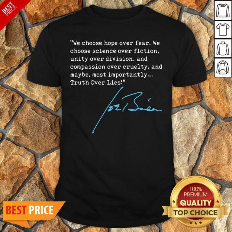 Nice Truth Over Lies Joe Biden 2020 Shirt