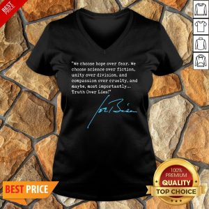 Nice Truth Over Lies Joe Biden 2020 V-neck