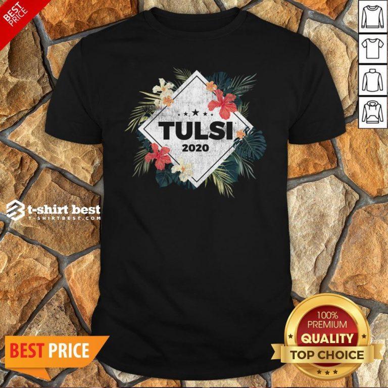 Nice Tulsi Gabbard 2020 Shirt