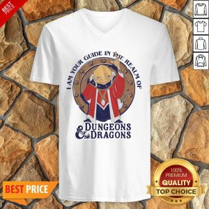 Official I Am Your Guide In The Realm Of Dungeons Dragons V-neck