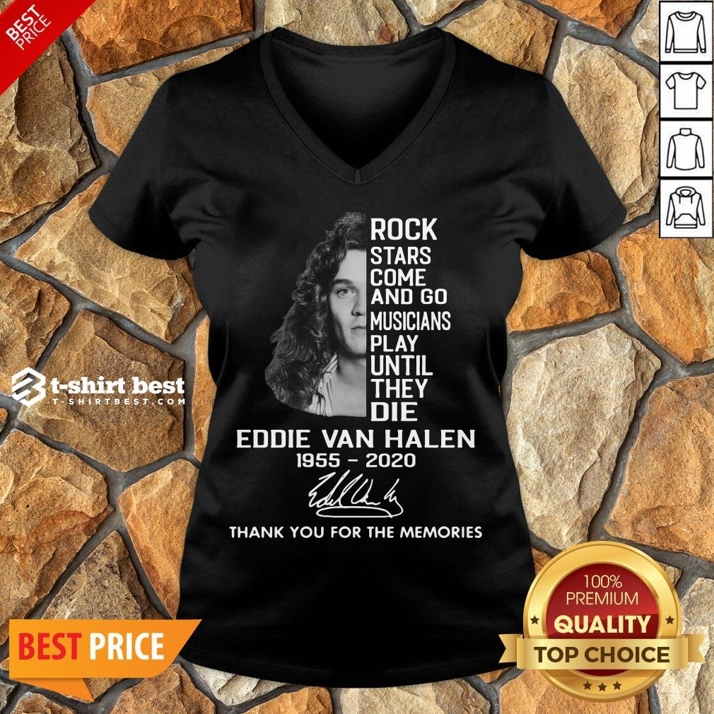Rock Stars Come And Go Musicians Play Until They Die Eddie Van Halen 1955 2020 Signature Thank You For The Memories V-neck- Design By T-shirtbest.com